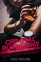 CRIMINAL INTENTIONS: Season Three, Episode One: GENTLY COME KNOCKING (English Edition)