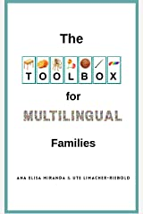 The Toolbox for Multilingual Families Kindle Edition