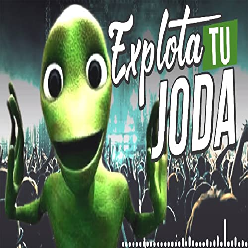 Explota Tu Joda (Guaracha Aleteo Y Zapateo) by DJ Travesura ...