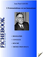 Fiche de lecture L'Existentialisme est un humanisme (French Edition)
