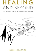 Healing and Beyond: Exploring the Long Healing Prayer