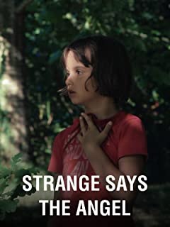 Strange Says the Angel