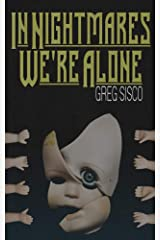In Nightmares We're Alone Kindle Edition