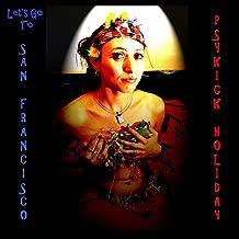 Let's Go to San Francisco (Remix)