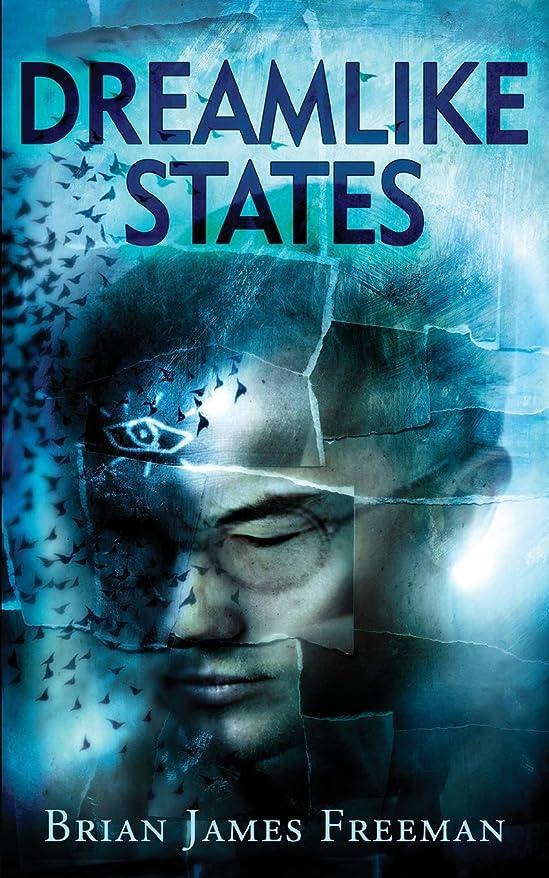 回転ブローホールモードリンDreamlike States (BJF Short Story Series)