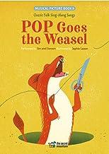 Pop Goes the Weasel: Classic Folk Sing-Along Songs (Classic Sing-Along Folk Songs)
