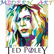 modern art featuring ted poley