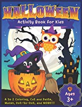 Halloween Activity Book for Kids 3-5: A to Z Coloring, Cut and Paste Scissor Skills, Maze, Dot-to-Dot, and more! PDF