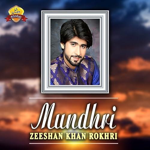 Mundhri by Zeeshan Khan Rokhri on Amazon Music - Amazon com