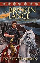 The Broken Lance (Britannia Romanus Book 4)