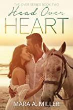 Head Over Heart (The Over Series Book 2)