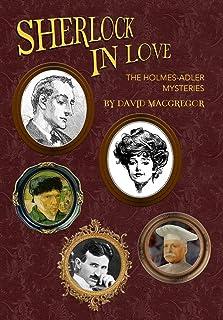 Sherlock in Love: The Holmes-Adler Mysteries