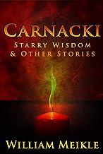 Carnacki: Starry Wisdom & Other Stories