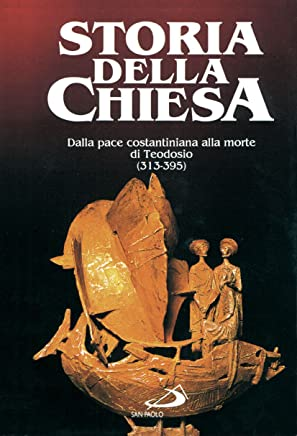 Dalla pace costantiniana alla morte di Teodosio (313 - 395): 2