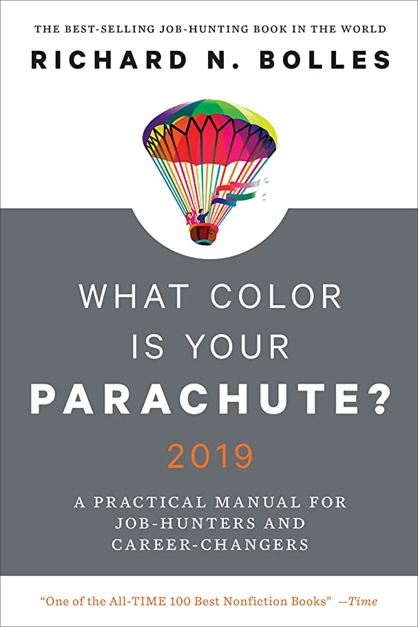 分類する屋内でバルーンWhat Color Is Your Parachute? 2019: A Practical Manual for Job-Hunters and Career-Changers (English Edition)
