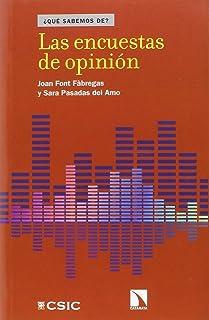 Las encuestas de opinión (QUE SABEMOS DE