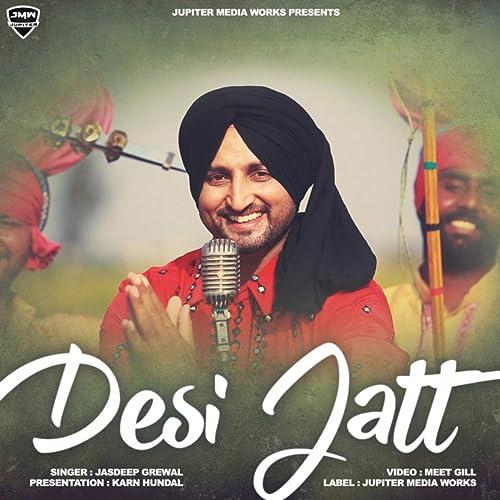 jatt desi jasdeep grewal mp3