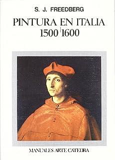 Pintura en Italia, 1500-1600 (Manuales Arte Cátedra)