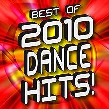 Best of 2010 Dance Hits!
