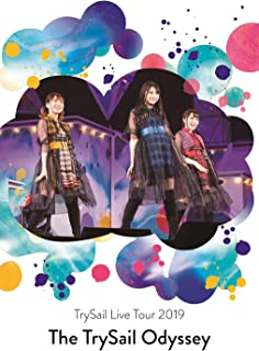 "TrySail Live Tour 2019""The TrySail Odyssey"