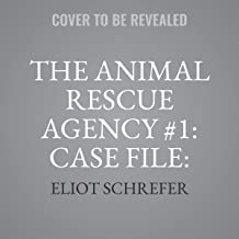 The Animal Rescue Agency #1: Case File: Little Claws (The Animal Rescue Agency Series)