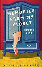 Memories from my closet: Book 1 - Lisa (English Edition)