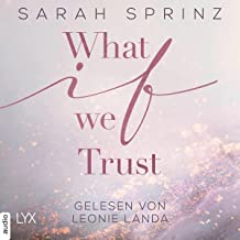 What if we Trust (German edition): What-If-Trilogie 3