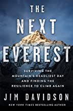 The Next Everest: Surviving the Mountain's Deadliest Day and Finding the Resilience to Climb Again
