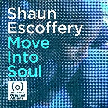 Move into Soul