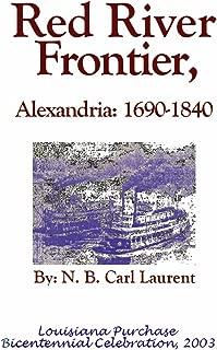 Red River Frontier, Alexandria: 1690-1840