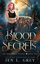 Blood Secrets (The Wolf Born Trilogy)