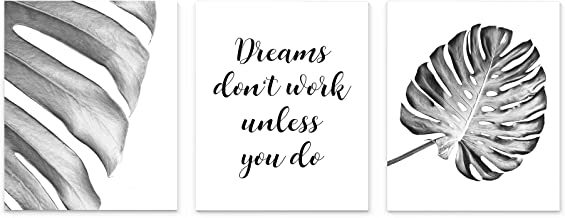 Modern Black And White Boho Tropical Leaf Typography Dreams Don't Work Unless You Do Saying Wall Art Set of 3, 8x10 inch Unframed Print Poster With Inspirational Quote for Office, Yoga or Home Decor