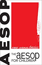 The Aesop for Children (First Avenue Classics ™)