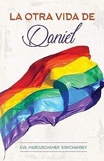 La Otra Vida de Daniel (Spanish Edition)
