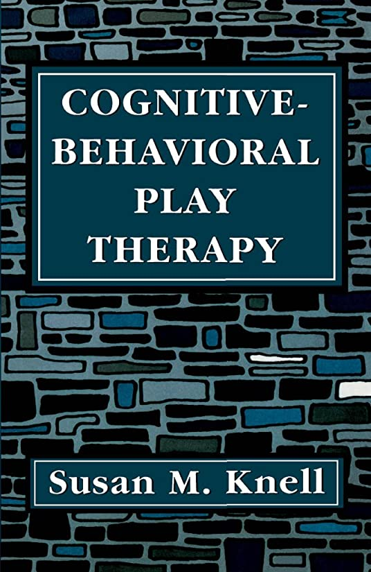 やけど絶妙人類Cognitive-Behavioral Play Therapy (English Edition)