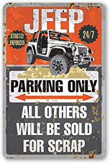 Metal Sign - Jeep Parking Only - Durable Metal Sign - 8
