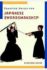 Practice Drills for Japanese Swordsmanship Paperback