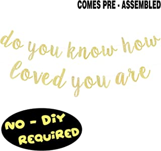 Do You Know How Love You Are Gold Glitter Cursive Script Bunting Banner Sweet Baby Shower Birthday Party Decoration Nursery Room Wall Sign - NO DIY REQUIRED