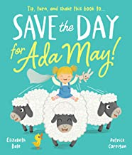 Save the Day for Ada May! (Picture Books)