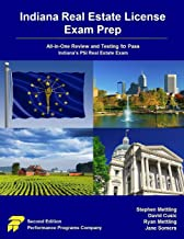 Indiana Real Estate License Exam Prep: All-in-One Review and Testing to Pass Indiana's PSI Real Estate Exam