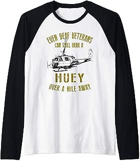 Hear a Huey over a Mile Away Funny UH-1 Helicopter Veteran Raglan Baseball Tee