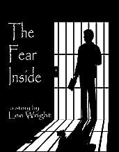The Fear Inside: A Short Story