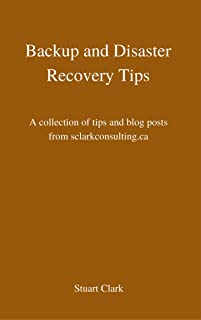 Backup and Disaster Recovery Tips