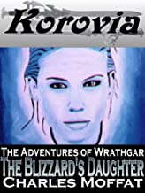 The Blizzard's Daughter: The Adventures of Wrathgar - Volume II