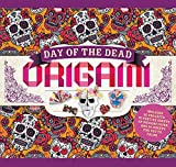 Day of the Dead Origami: Includes 20 Projects, 70 Festive Sheets of Origami Paper, and 20 Sheets for You to Color