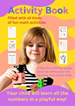 Activity Book Numbers : Learn all the numbers in a playfull way!