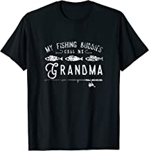 My Fishing Buddies Call Me Grandma Shirt Cute Gift