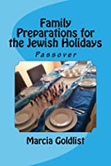 Family Preparations for the Jewish Holidays: Passover Kindle Edition