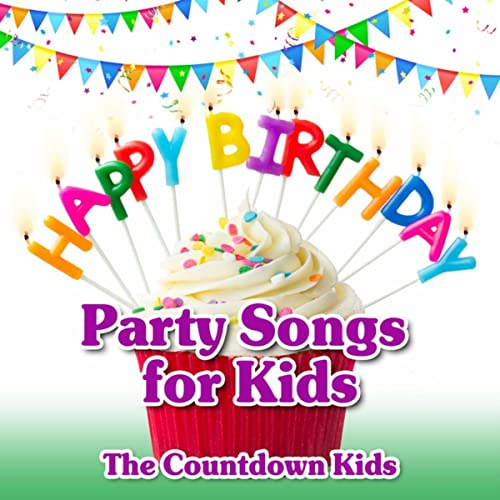 Happy Birthday Party Songs For Kids By The Countdown Kids On Amazon
