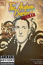 The Asylum Diaries: Arkham (English Edition)